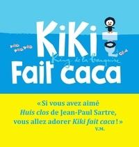 Vincent Malone et Jean-Louis Cornalba - Kiki, king de la banquise  : Kiki fait caca.
