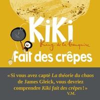 Vincent Malone - Kiki, king de la banquise  : Kiki fait des crêpes.