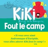 Vincent Malone - Kiki, king de la banquise  : Kiki fout le camp.