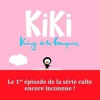 Vincent Malone - Kiki, king de la banquise  : Kiki.