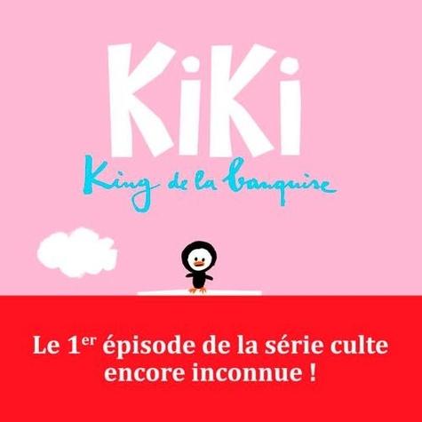 Kiki, king de la banquise  Kiki