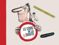 Vincent Malone et Vincent Boudgourd - Le code de la déroute.