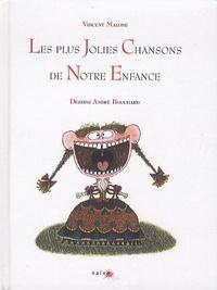 Vincent Malone - Les plus Jolies chansons de Notre Enfance. 1 CD audio