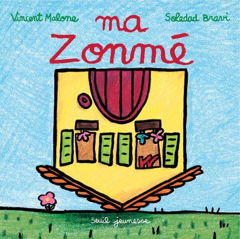 Vincent Malone et Soledad Bravi - Ma Zonmé.
