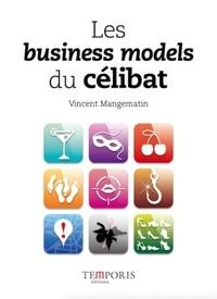 Vincent Mangematin - Les business models du célibat.