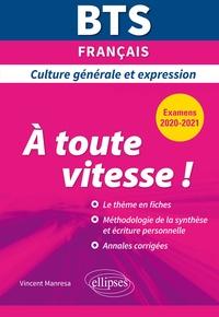 Vincent Manresa - BTS français Culture générale et expression - A toute vitesse !.