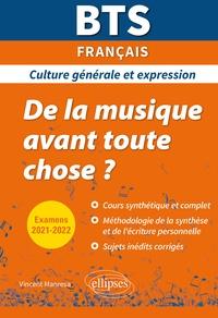 Vincent Manresa - BTS Français Culture générale et expression - De la musique avant toute chose ?.