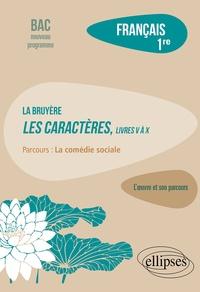 """Vincent Manresa - Français 1re - La Bruyère, Les Caractères, livres V à X, Parcours """"La comédie sociale""""."""