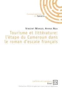 Livres téléchargeur pour Android Tourisme et littérature  - L'étape du Cameroun dans le roman d'escale français DJVU RTF en francais