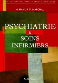 Vincent Marchal et Michel Hanus - Psychiatrie et soins infirmiers.