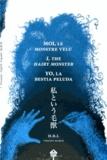 Vincent Marco et  HBL - Moi, le monstre velu.