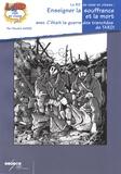 Vincent Marie - Enseigner la souffrance et la mort avec C'était la guerre des tranchées de Jacques Tardi.