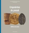 Vincent Maroteaux et Caroline Dorion-Peyronnet - Empreintes du passé - 6 000 ans de sceaux.