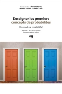 Enseigner les premiers concepts de probabilités- Un monde de possibilités ! - Vincent Martin pdf epub