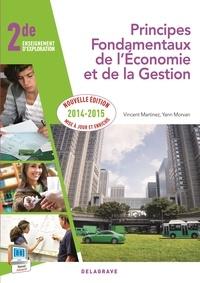 Vincent Martinez et Yann Morvan - Principes fondamentaux de l'économie et de la gestion 2e enseignement d'exploration.