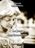 Vincent Martorell - Le jour des innocents.