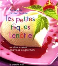 Deedr.fr Les petites toques Lenôtre - Recettes sucrées pour tous les gourmets Image