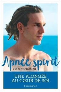 Vincent Mathieu - Apnée spirit.