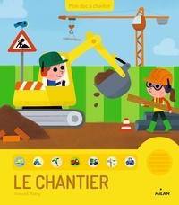 Vincent Mathy - Le chantier.