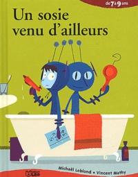 Vincent Mathy et Michaël Leblond - Un sosie venu d'ailleurs.