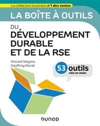 Vincent Maymo et Geoffroy Murat - La boîte à outils du développement durable et de la RSE - 53 outils clés en main.