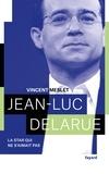 Vincent Meslet - Jean-Luc Delarue - La star qui ne s'aimait pas.
