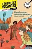 Vincent Meyer et Isabelle Petit-Jean - Mystère dans le bush australien - Du CM1 au CM2.