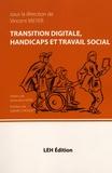 Vincent Meyer - Transition digitale, handicaps et travail social.