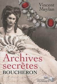 Vincent Meylan - Archives secrètes Boucheron.