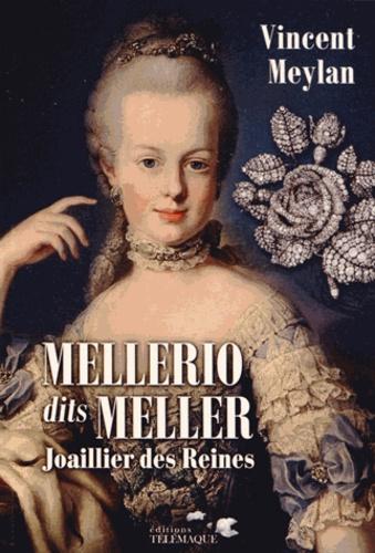 Vincent Meylan - Mellerio dits Meller - Joaillier des Reines.