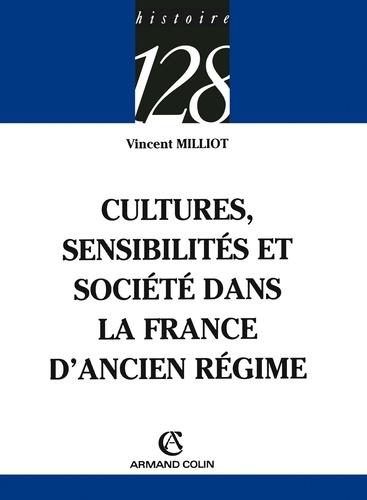 Cultures, sensibilités et société dans la France d'Ancien Régime
