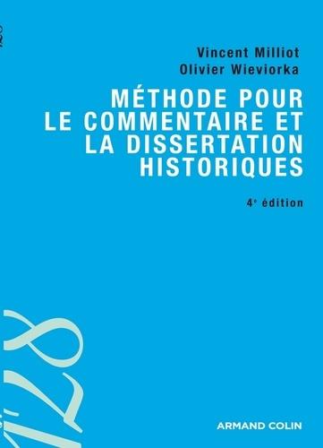 Méthode pour le commentaire et la dissertation historiques 4e édition