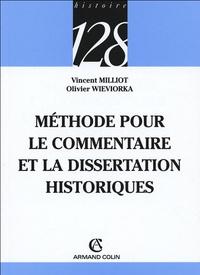 Méthode pour le commentaire et la dissertation historiques - Vincent Milliot pdf epub