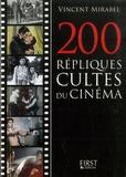 Vincent Mirabel - 200 répliques cultes du cinéma.