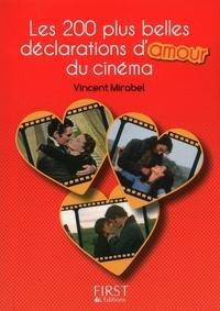 Vincent Mirabel - LE PETIT LIVRE  : Petit Livre de - Les 200 plus belles répliques d'amour du cinéma.