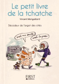 Le petit livre de la tchatche - Décodeur de largot des cités.pdf