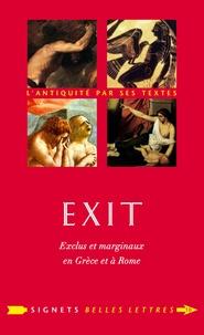 Vincent Morch - Exit - Exclus et marginaux en Grèce et à Rome.
