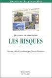 Vincent Moriniaux et  Collectif - Les risques.
