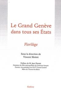 Vincent Mottez - Le Grand Genève dans tous ses états - Florilège.