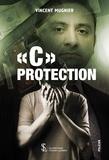 """Vincent Mugnier - """"C"""" Protection."""