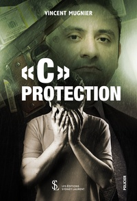 "Vincent Mugnier - ""C"" Protection."