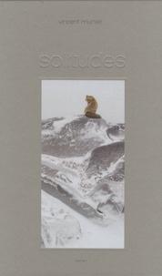 Vincent Munier - Solitudes - Tome 1.