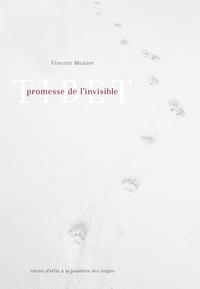 Vincent Munier - Tibet - Promesse de l'invisible.