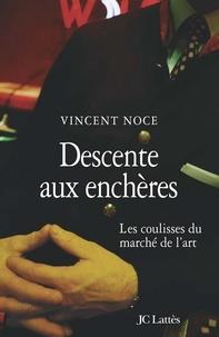 Vincent Noce - Descente aux enchères.