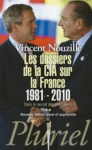 Dans le secret des présidents - Tome 2, Les dossiers de la CIA sur la France (1981-2010).pdf