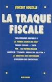 Vincent Nouzille - La traque fiscale.