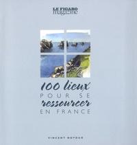 100 lieux pour se ressourcer en France.pdf