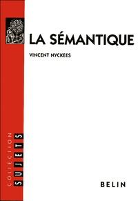Vincent Nyckees - La sémantique.