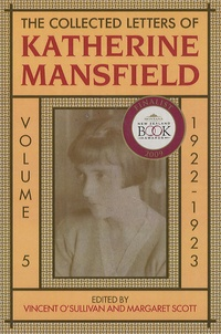 Vincent O'Sullivan - The Collected Letters of Katherine Mansfield - Volume 5, 1922-1923.
