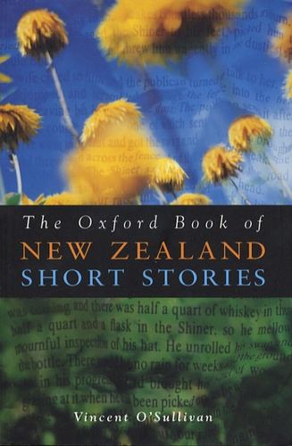 Vincent O'Sullivan - The Oxford Book of New Zealand Short Stories.